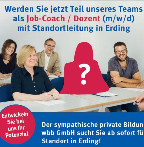 Werden sie jetzt Teil unseres Teams als Job-Coach / Dozent mit Standortleitung in Erding
